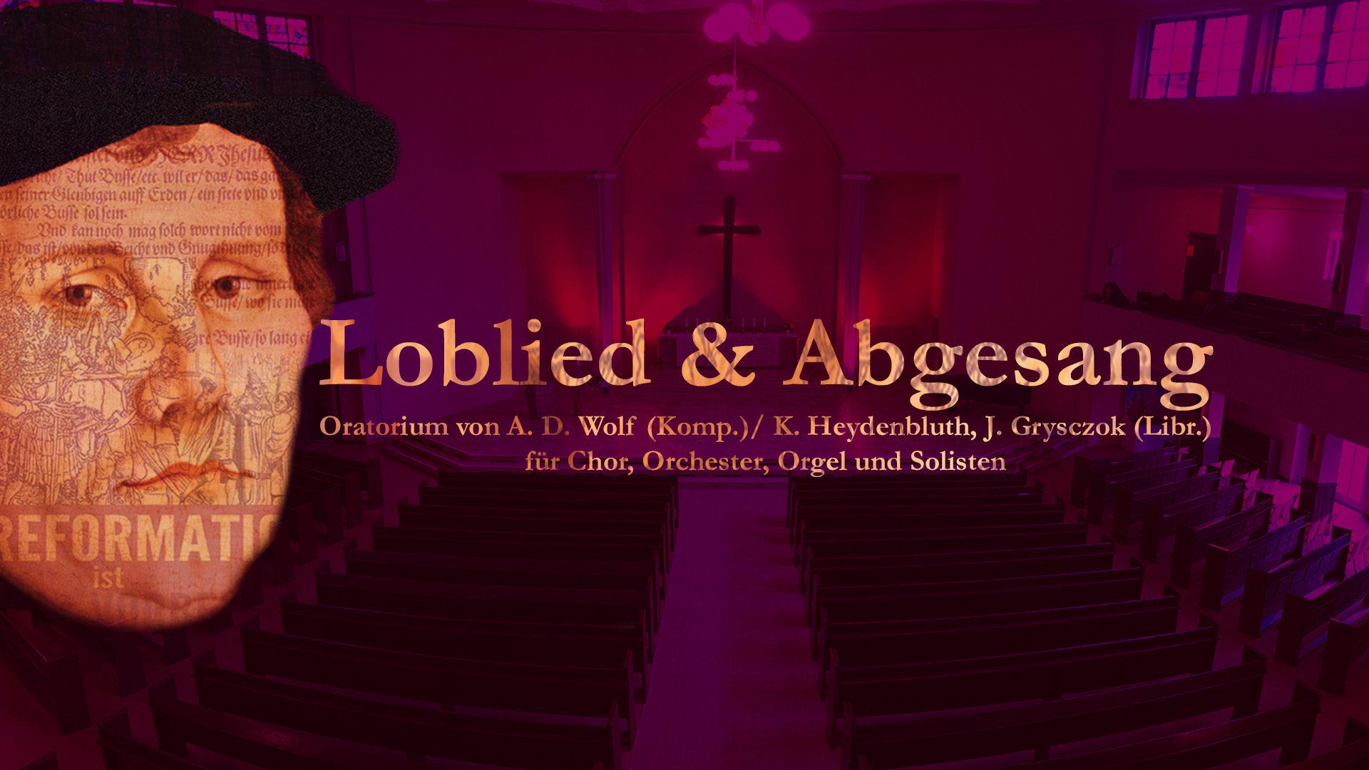 Loblied & Abgesang – Luther und die Humanisten